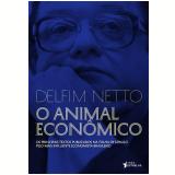 O Animal Econômico - Antonio Delfim Netto