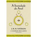 O Senhor dos Anéis (Vol. 1): A Sociedade do Anel - J. R. R. Tolkien