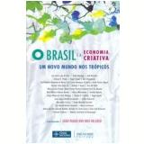 O Brasil e a Economia Criativa