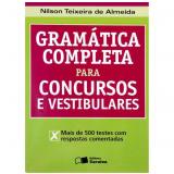 Gramática Completa para Concursos e Vestibulares - Nilson Teixeira de Almeida