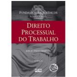 Direito Processual do Trabalho (Vol. 20) - Sergio Pinto Martins