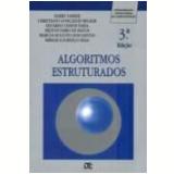 Algoritimos Estruturados - Cristiano Gonçalves Becker, Eduardo Chaves Faria, Harry Farrer