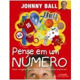 Pense em um Número - Johnny Ball