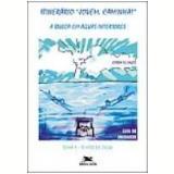Itinerário Jovem, Caminha! a Busca em Águas Interiores - Editora Loyola