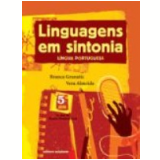 Linguagens em Sintonia L�ngua Portuguesa (6� Ano) - Branca Granatic, Vera Marta Vieira de Almeida