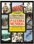 A Hist�ria Ilustrada da 2� Guerra Mundial