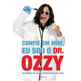 Confie em Mim, Eu Sou o Dr. Ozzy - Ozzy Osbourne