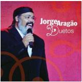 Jorge Aragão - Duetos (CD) - Jorge Aragão