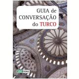 Guia De Conversação Do Turco - Eurides Avance de Souza