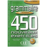Grammaire 450 Nouveaux Exercices - Niveau Avance (Livre + Corriges) - Pierre Claude