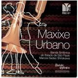 Banda Sinfônica - Maxixe Urbano (CD) - Banda Sinfônica