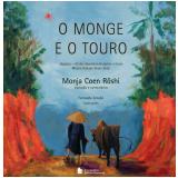 O Monge E O Touro - Monja Coen Rôshi