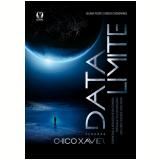 Data Limite - Segundo Chico Xavier - Juliano Pozati, Rebeca Casagrande