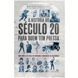 A História do Século 20 Para Quem Tem Pressa - Meredith Mac Ardle, Nicola Chalton