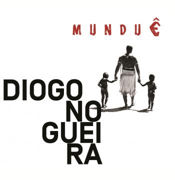 Diogo Nogueira - Munduê (CD)