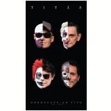 Titãs - Nheengatu - Ao Vivo - Livro + (CD) + (DVD) - Titãs