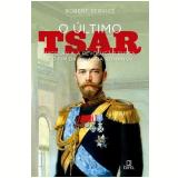 O Último Tsar - Robert Service