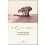 A Quarentena - J. M. G. Le Clézio