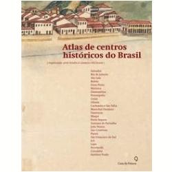 Atlas de Centros Hist�ricos do Brasil
