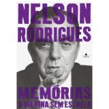 Memórias: A Menina sem Estrela - Nelson Rodrigues