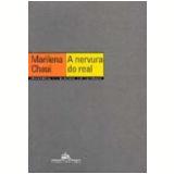 A Nervura do Real - Marilena de Souza Chaui