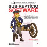 Sub-Reptício Software - Christian Collberg, Jasvir Nagra