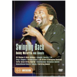 Swinging Bach - Bobby McFerrin and Guests (DVD) - Bobby McFerrin