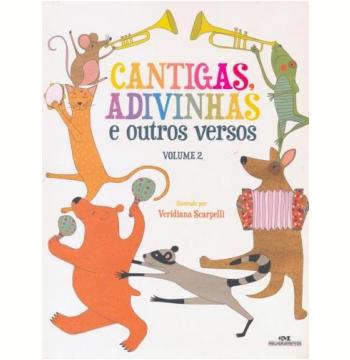 Cantigas, Advinhas e Outros Versos (Vol. 2)