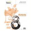 Projeto Telaris Historia 8� Ano - Ensino Fundamental II