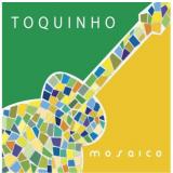 Toquinho - Mosaico (CD)