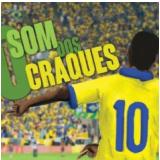 O Som Dos Craques (CD) - Vários