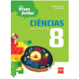 Ciências - 8º ano - Ensino Fundamental  II - João Batista Vicentin Aguilar, Paula Signorini
