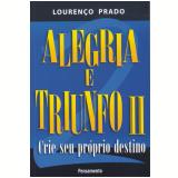 Alegria e Triunfo II (Ebook) - Lourenço Prado