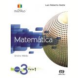 Projeto Múltiplo - Matemática - 3º Ano - Ensino Médio - Luiz Roberto Dante
