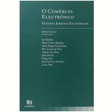Comercio Electronico - Estudos Juridico-economicos -