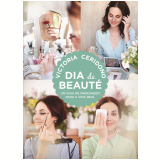 Dia De Beauté - Victoria Ceridono