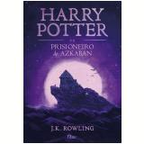 Harry Potter e o Prisioneiro de Azkaban - J.K Rowling