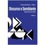 Discurso e Semblante (Vol. 1) - Christian Ingo Lenz Dunker