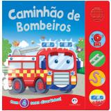 Caminhão de Bombeiros - Com 4 Sons Divertidos! - Ciranda Cultural
