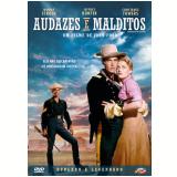 Audazes e Malditos (DVD) - John Ford  (Diretor)