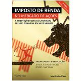 Imposto de Renda no Mercado de Ações - Murillo Lo Visco