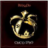 Chico Lobo - Reinado (CD) - Chico Lobo