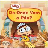 De Onde Vem o Pão?