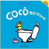 Cocô no Trono - Benoit Charlat