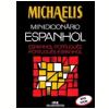 Michaelis Minidicion�rio Espanhol