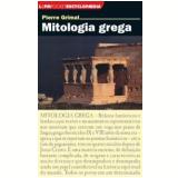 Mitologia Grega - Pierre Grimal