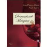 Desvendando Margaux - NoËl Balen, Jean-Pierre Alaux