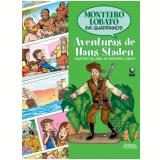 As Aventuras de Hans Staden - Denise Ortega e Stil