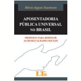 Aposentadoria Pública Universal no Brasil - Márcio Augusto Nascimento