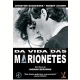 Da Vida das Marionetes (DVD)